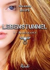 Lebenstunnel Oxanna Hope